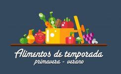 Descubre los alimentos de temporada Primavera – Verano