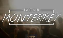 Eventos en Monterrey