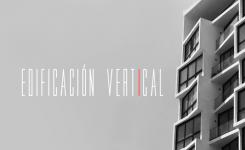 Edificación vertical y sus beneficios