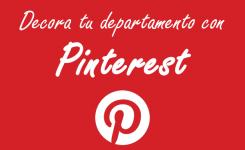 ¡Decora tu depa con Pinterest!