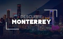 Descubre Monterrey: 5 maneras de turistear tu propia ciudad