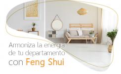 Armoniza la energía de tu departamento con Feng Shui