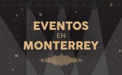 Termina octubre con los mejores eventos en Monterrey