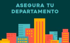 ¿Deberías asegurar tu departamento?